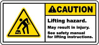 Lifting Hazard May Result In Injury Label