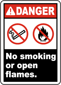 Danger No Smoking or Open Flames