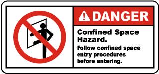 Danger Follow Entry Procedures Label