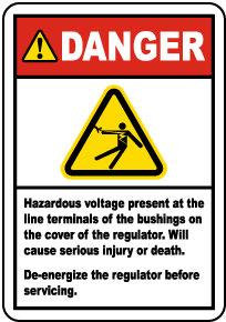 Danger De-Energize Regulator Label