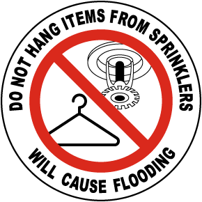 Do Not Hang Items From Sprinklers Label