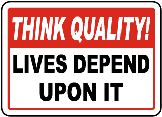 Lives Depend Upon It Sign