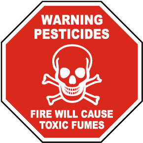 Fire Will Cause Toxic Fumes Sign