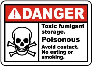 Toxic Fumigant Storage Avoid Sign