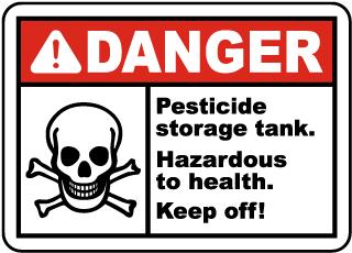 Pesticide Storage Tank Keep Off Sign