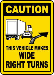 Vehicle Makes Wide Right Turns Label