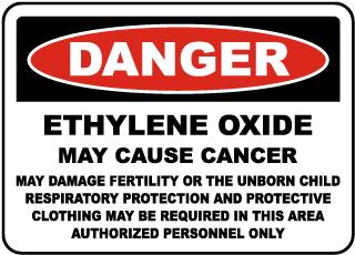 OSHA Ethylene Oxide May Cause Cancer Sign