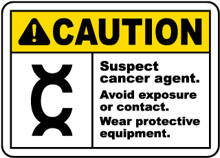 Caution Cancer Suspect Agent Sign