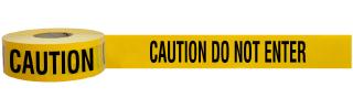 Caution Do Not Enter Barricade Tape