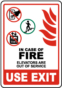 In Case of Fire Elevators Out of Service Sign