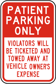 Patient Parking Only Violators Towed Sign