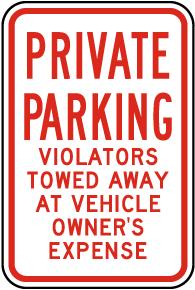 Private Parking Violators Towed Sign