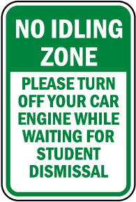 No Idling Zone Please Turn Off Engine Sign