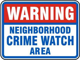 Neighborhood Crime Watch Area Sign