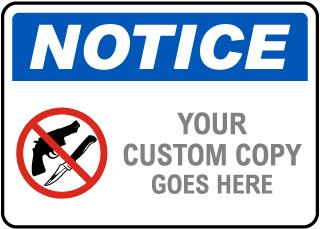 Notice Custom Sign