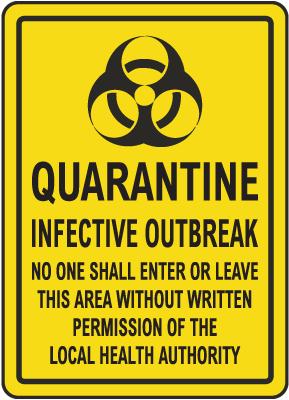 Quarantine Infective Outbreak Sign