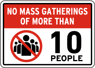 No Mass Gatherings Sign