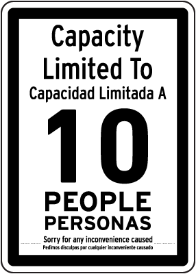 Bilingual Capacity Limited Sign
