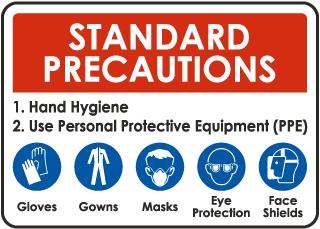 Standard Precautions Sign