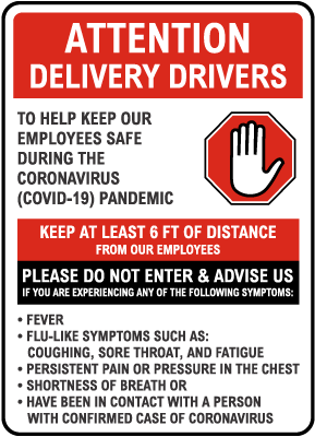 Attention Delivery Drivers Infection Control Sign