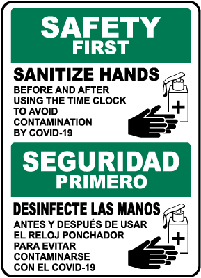 Bilingual Safety First Sanitize Hands Sign