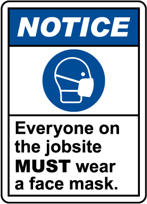 Notice Wear A Face Mask Sign