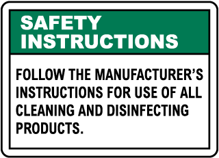 Safety Instructions Follow Manufacturer Instructions Sign