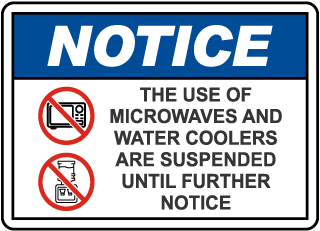 Notice Microwaves Water Coolers Suspended Sign
