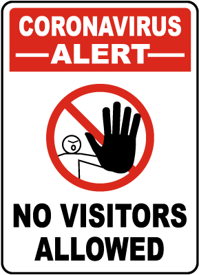Coronavirus Alert No Visitors Allowed Sign