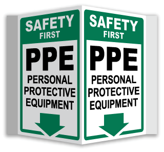 Safety First PPE 3-Way Sign