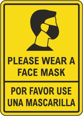Bilingual Please Wear A Face Mask Sign