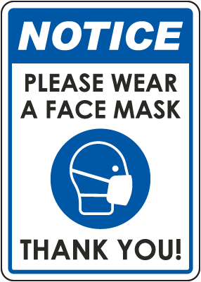 Notice Please Wear A Face Mask Sign