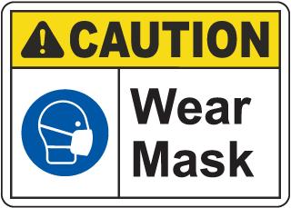 Caution Wear Mask Sign