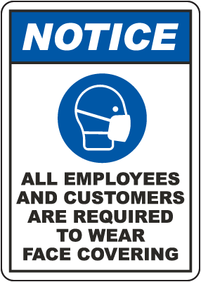 Notice All Employees And Customer Required Face Covering Sign
