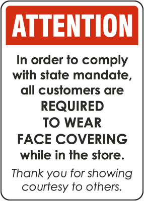 Attention Required To Wear Face Covering In The Store Sign