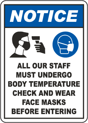 Notice Staff Must Undergo Temperature Check Sign