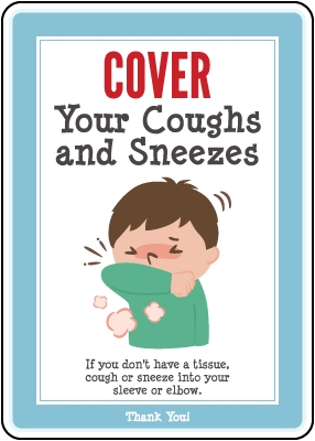 Cover Your Coughs And Sneezes Sign