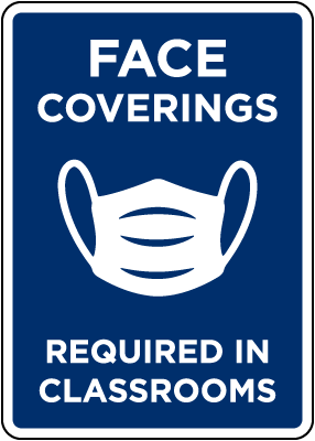 Face Coverings Required in Classroom Signs