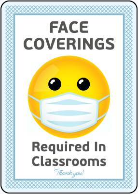 Thank You Face Coverings Required in Classroom Signs