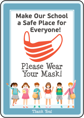 Make our School Safe! Wear Your Mask Sign