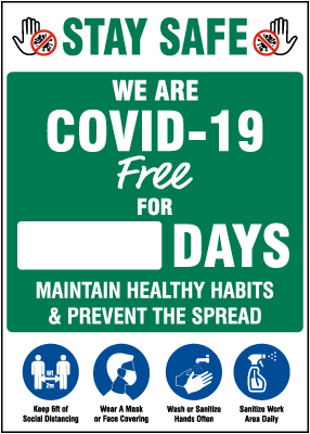 Stay Safe We are COVID-19 Free Scoreboard
