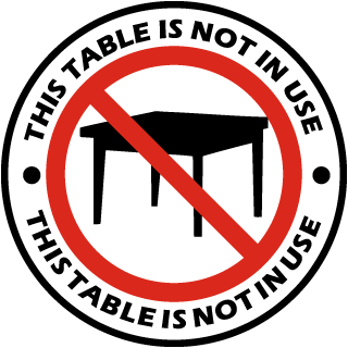 This Table Is Not In Use Label