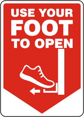 Use Your Foot to Open Sign