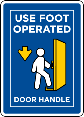 Use Foot Operated Door Handle Sign