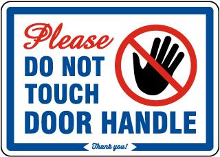Please Do Not Touch Door Handle Sign