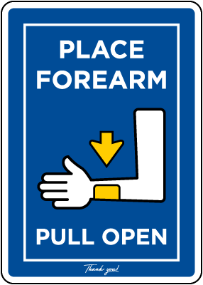 Place Forearm Pull Open Sign