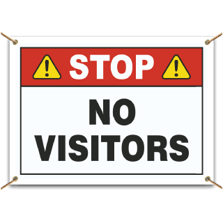 Stop No Visitors Banner