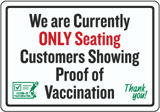 Only Seating Customers with Proof of Vaccination Sign