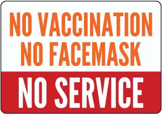 No Vaccination No Facemask No Service Sign