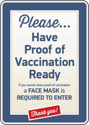 Have Proof of Vaccination Ready Sign